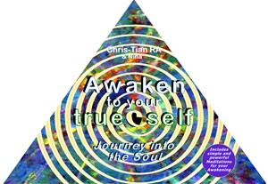 Awaken to your true self - Journey into the Soul